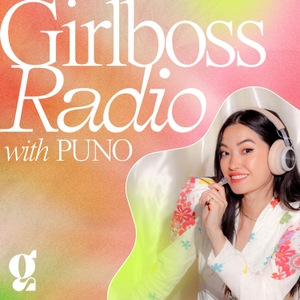 Girlboss Radio with Sophia Amoruso by Girlboss Radio
