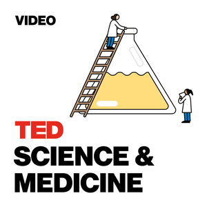 TED Talks Science and Medicine by TED