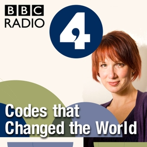 Codes that Changed the World by BBC Radio 4