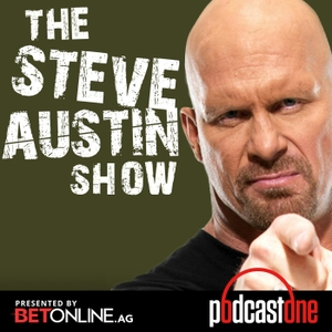 The Steve Austin Show by PodcastOne