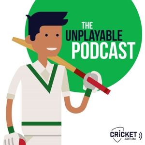 The Unplayable Podcast by cricket.com.au
