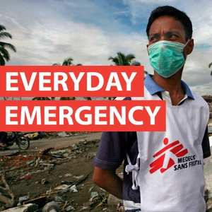 Everyday Emergency by Doctors Without Borders
