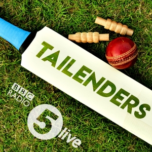 Tailenders by BBC Radio 5 live