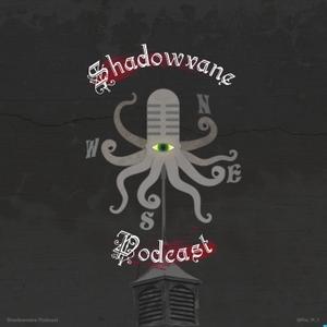 The Shadowvane Podcast by The Shadowvane Podcast