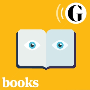 The Guardian Books podcast by The Guardian