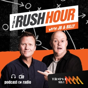 The Rush Hour Melbourne Catch Up - 105.1 Triple M Melbourne - James Brayshaw and Billy Brownless by Triple M