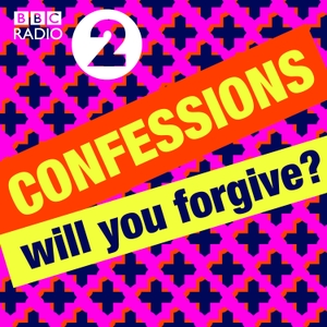 Radio 2's Confessions by BBC Radio 2