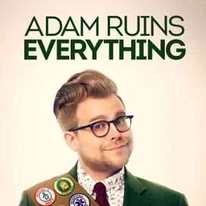 Adam Ruins Everything by MaximumFun.org