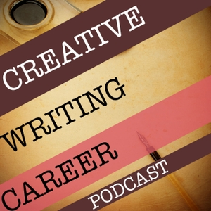 Creative Writing Career by Stephan Bugaj, Justin Sloan, Kevin Tumlinson