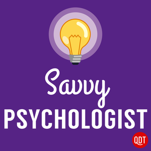 The Savvy Psychologist's Quick and Dirty Tips for Better Mental Health by QuickAndDirtyTips.com