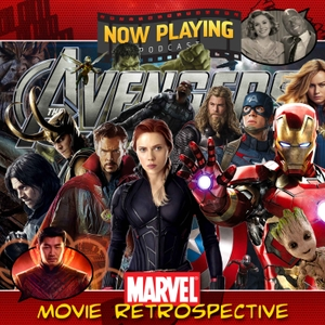 Now Playing Presents:  The Avengers Movie Retrospective Series by Venganza Media, Inc.