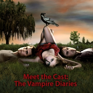 Meet the Cast: The Vampire Diaries by Apple Inc.