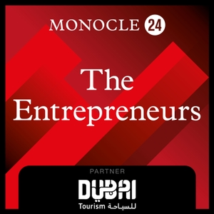 Monocle 24: The Entrepreneurs by Monocle