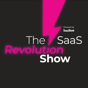 The SaaS Revolution Show by The SaaS Revolution Show