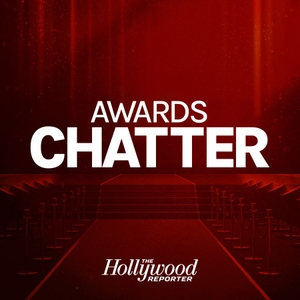 Awards Chatter by Scott Feinberg