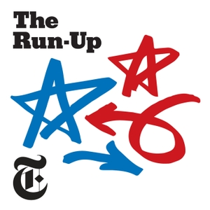 The Run-Up by The New York Times