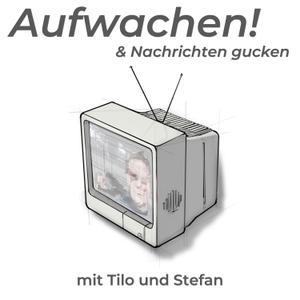 Aufwachen! by Stefan Schulz & Tilo Jung