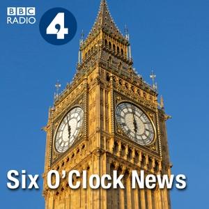 Six O'Clock News by BBC Radio 4