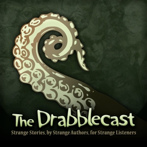 The Drabblecast Audio Fiction Podcast by Norm Sherman