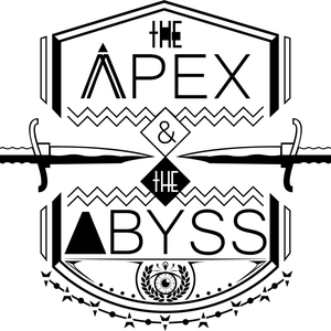 The Apex & The Abyss by The Apex & The Abyss