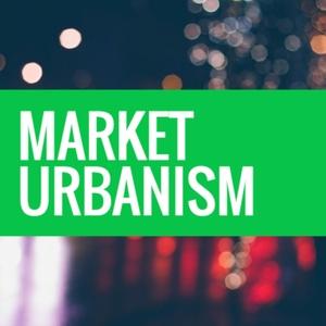 Market Urbanism Podcast by Market Urbanism Podcast
