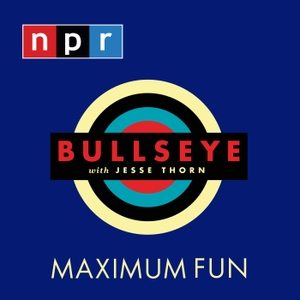 Bullseye with Jesse Thorn by NPR