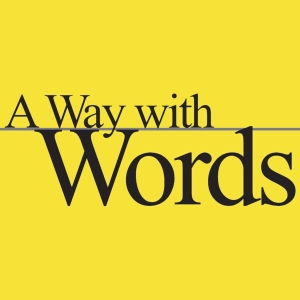 A Way with Words — language, linguistics, and callers from all over by Martha Barnette and Grant Barrett, produced by Stefanie Levine
