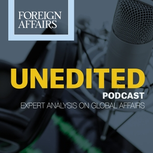 Foreign Affairs Unedited by Foreign Affairs