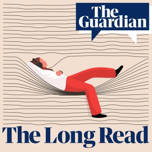 The Audio Long Read by The Guardian