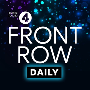 Front Row by BBC Radio 4