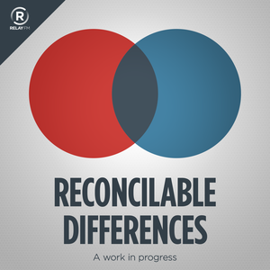 Reconcilable Differences by Relay FM
