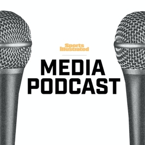 Sports Illustrated Media Podcast by Sports Illustrated