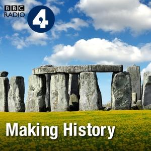 Making History by BBC Radio 4