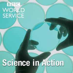 Science in Action by BBC World Service