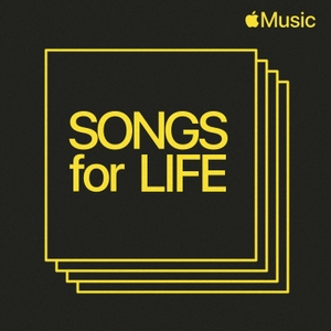Songs for Life by Apple Music