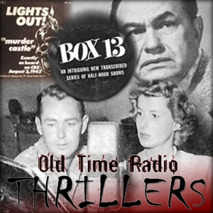 Thrillers Old Time Radio by None