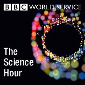 The Science Hour by BBC World Service