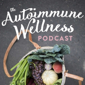 The Autoimmune Wellness Podcast by Mickey Trescott + Angie Alt of Autoimmune Paleo