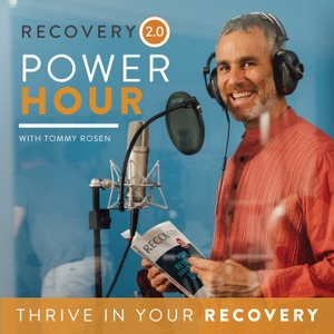 The Recovery 2.0 Power Hour Podcast With Tommy Rosen by Tommy Rosen