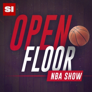Open Floor: SI's NBA Show by SI NBA