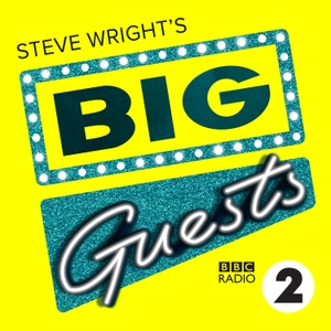 Steve Wright's Big Guests by BBC Radio 2