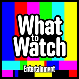 EW's What to Watch by Entertainment Weekly & Ray Rahman, Amy Wilkinson
