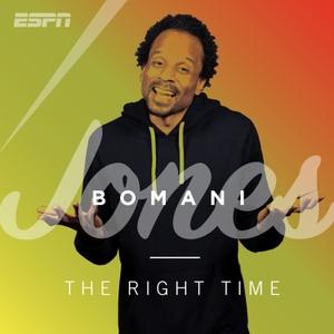 The Right Time with Bomani Jones by ESPN, Bomani Jones