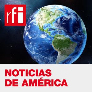 Noticias de América by RFI Español