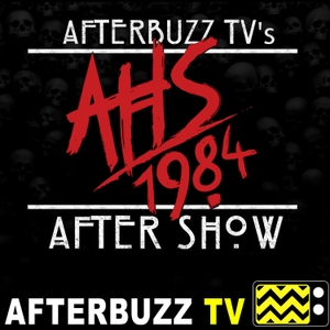 The American Horror Story After Show Podcast by AfterBuzz TV