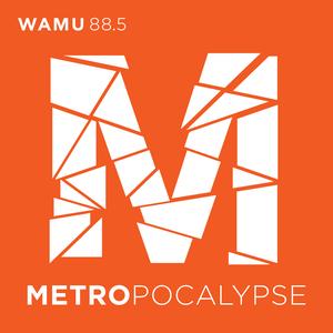Metropocalypse by WAMU 88.5