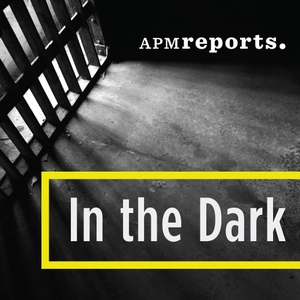 In the Dark by APM Reports