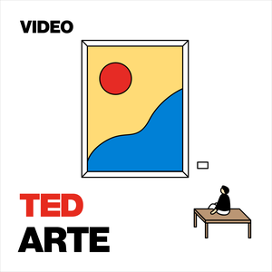 TEDTalks  Arte by TED
