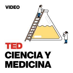 TEDTalks Ciencia y Medicina by TED