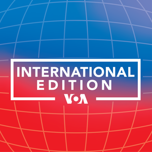 International Edition - Voice of America by VOA